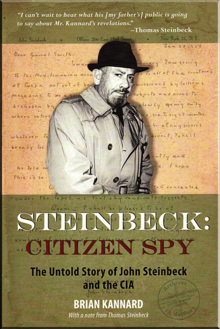 Cover image shown of the recent book, Steinbeck: Citizen Spy, by Brian Kannard
