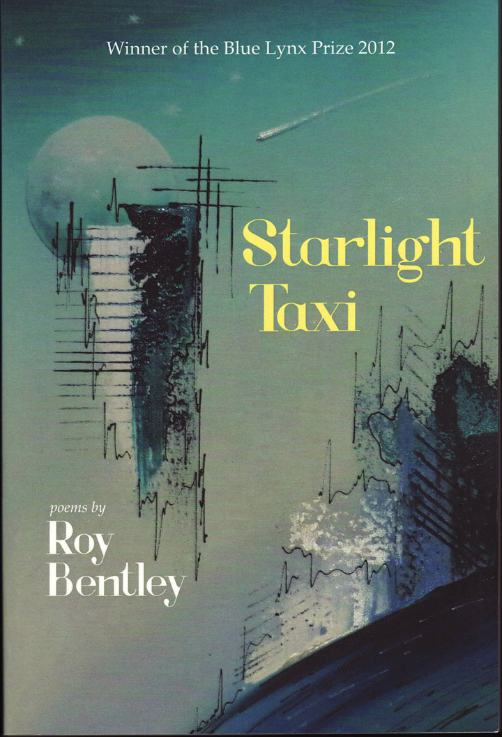Image from cover of Starlight Taxi, poems by Roy Bentley