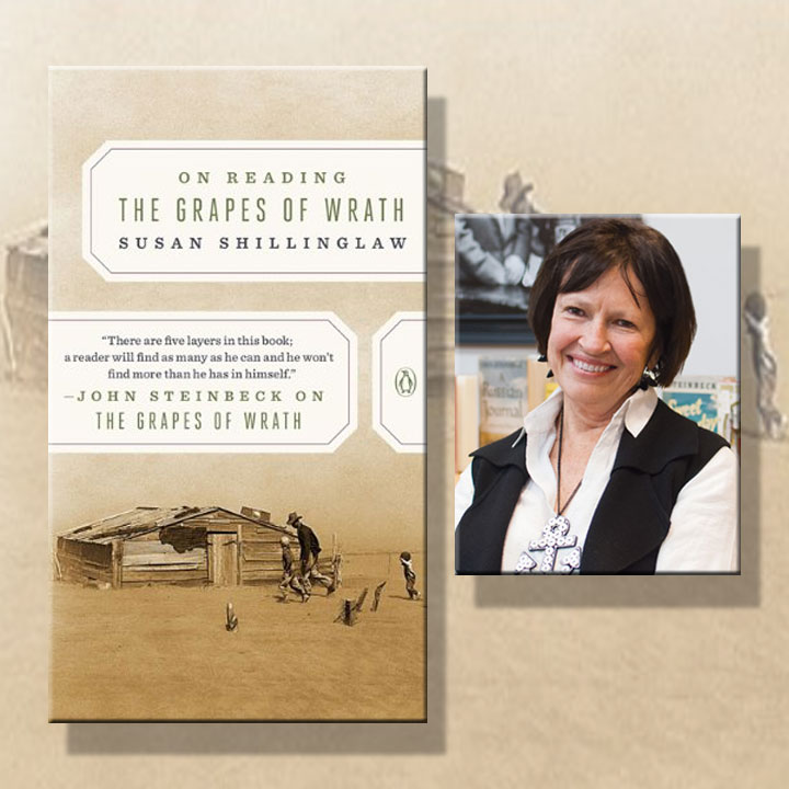 Image of Susan Shillinglaw and her new book, On Reading The Grapes of Wrath