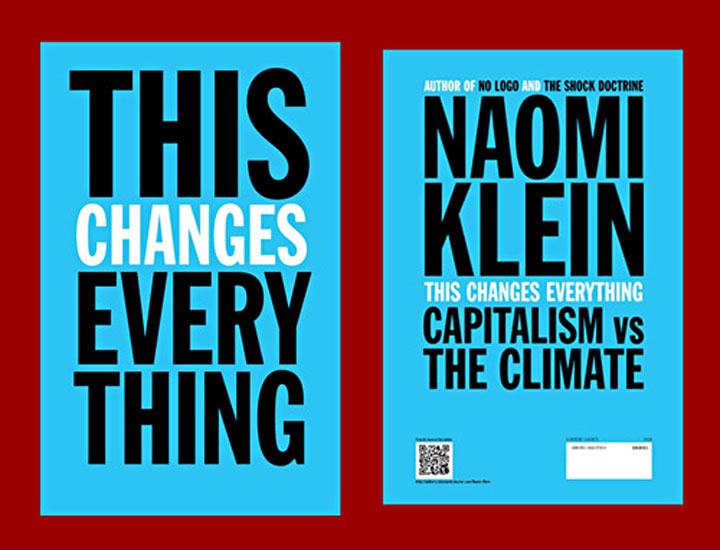 Cover image of Naomi Klein's book, This Changes Everything