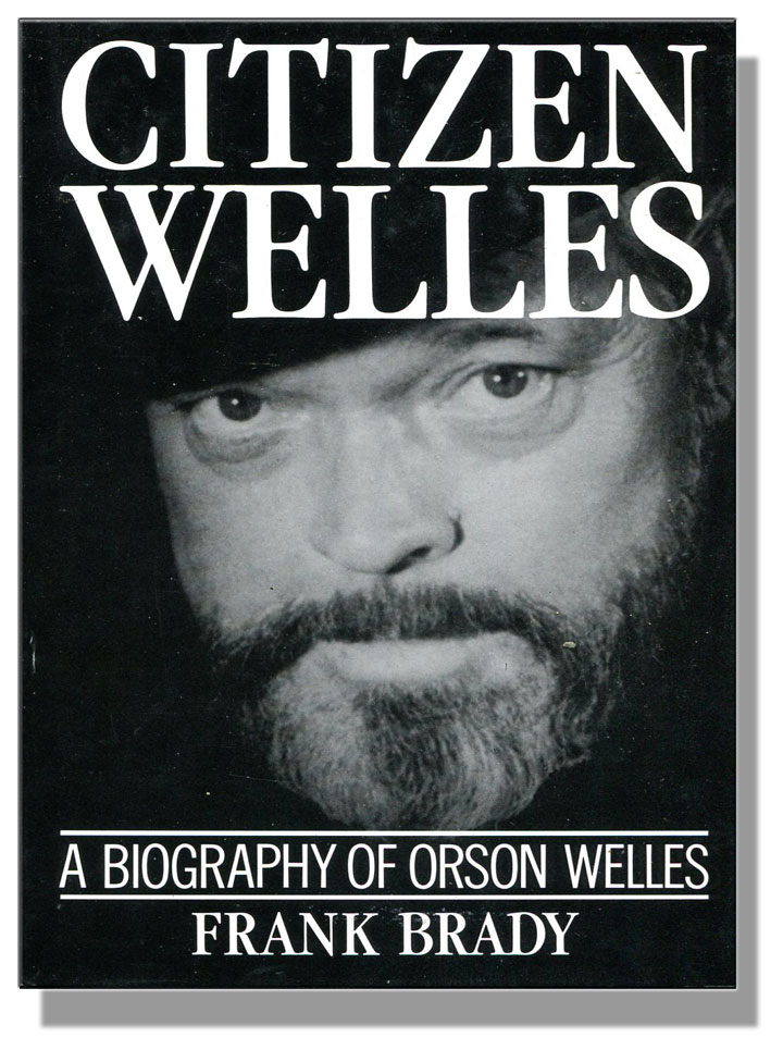Cover image of Orson Welles biography by Frank Brady