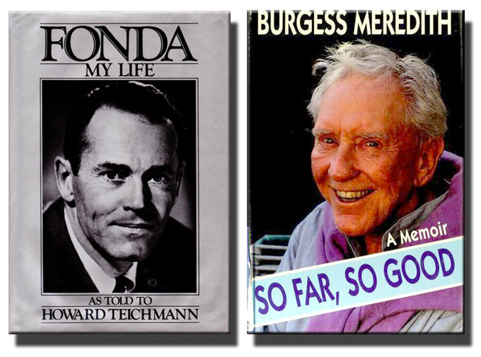 Cover images from memoirs by Henry Fonda and Burgess Meredith