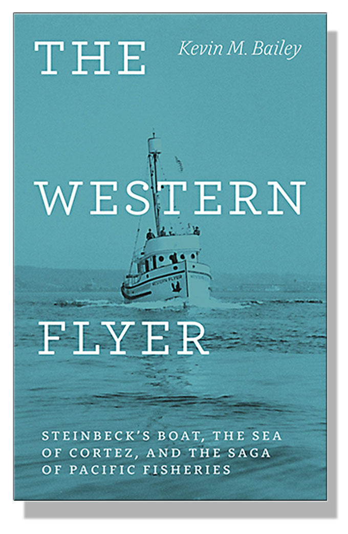 Cover image of The Western Flyer, Kevin M. Bailey's book