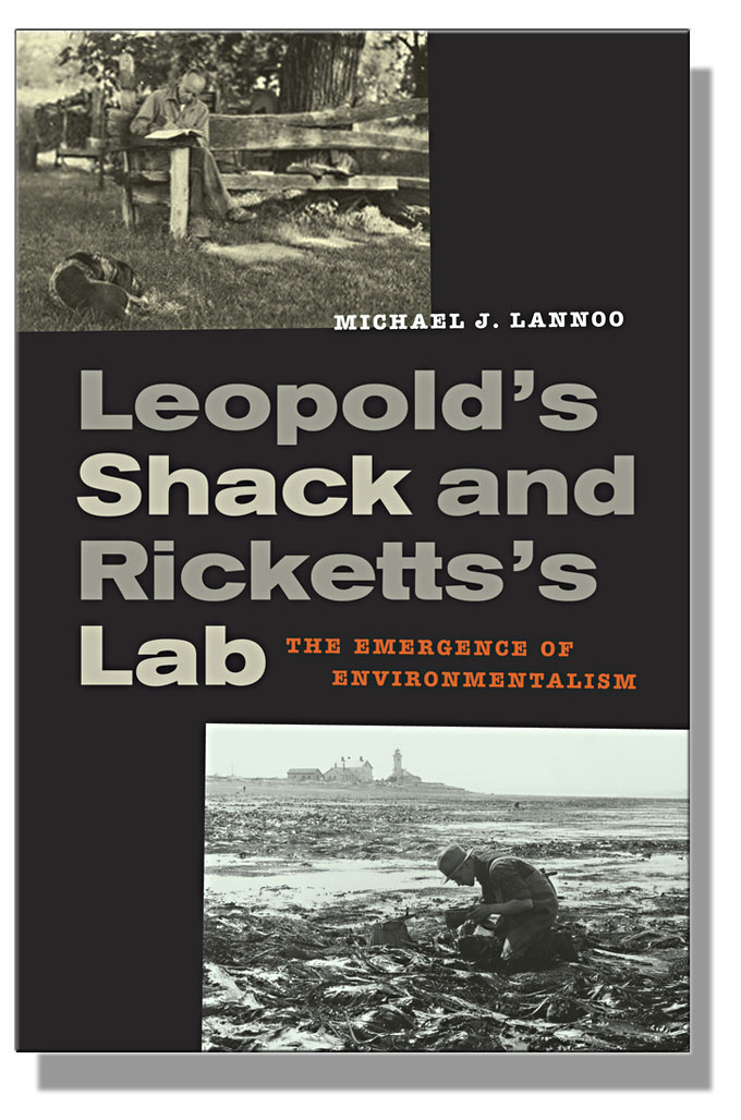 Cover image of Leopold's Shack and Ricketts's Lab by Michael J. Lannoo