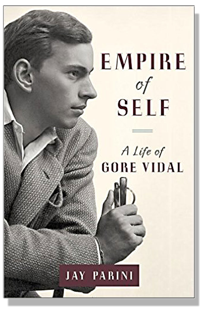 Cover image of Empire of Self: A Life of Gore Vidal, by Jay Parini