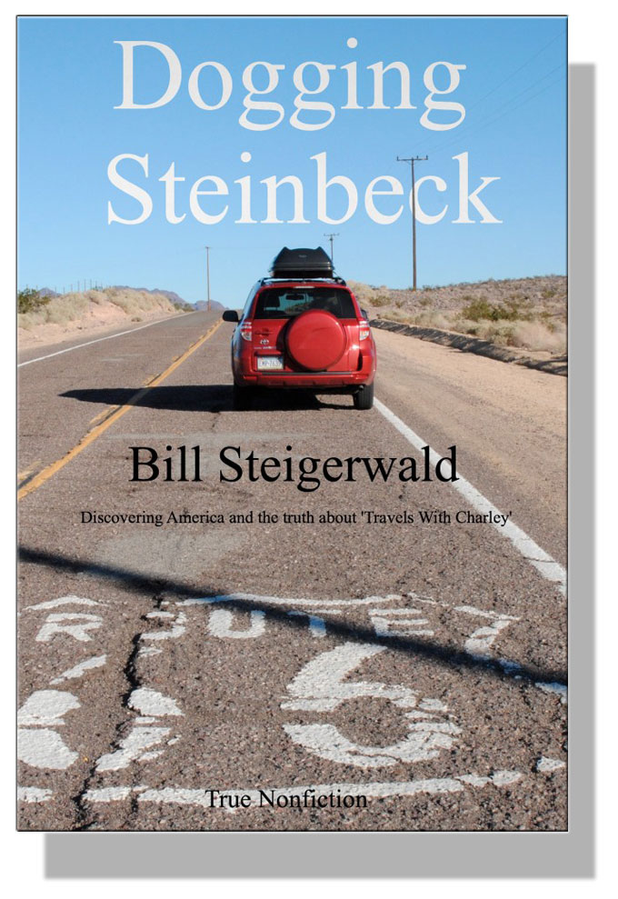 Cover image of Dogging Steinbeck, by Bill Steigerwald