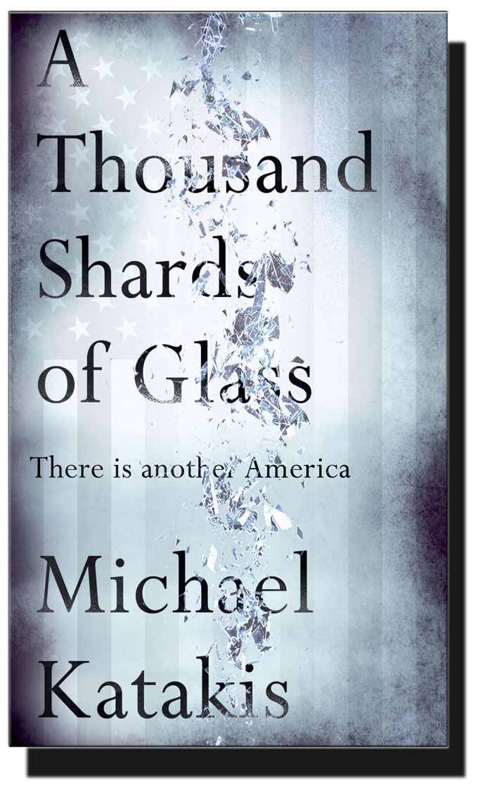 "Cover image from ""A Thousand Shards of Glass,"" by Michael Katakis"